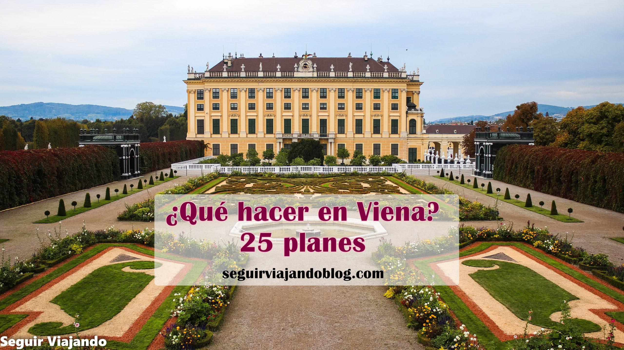 25 planes para hacer en Viena - Seguir Viajando