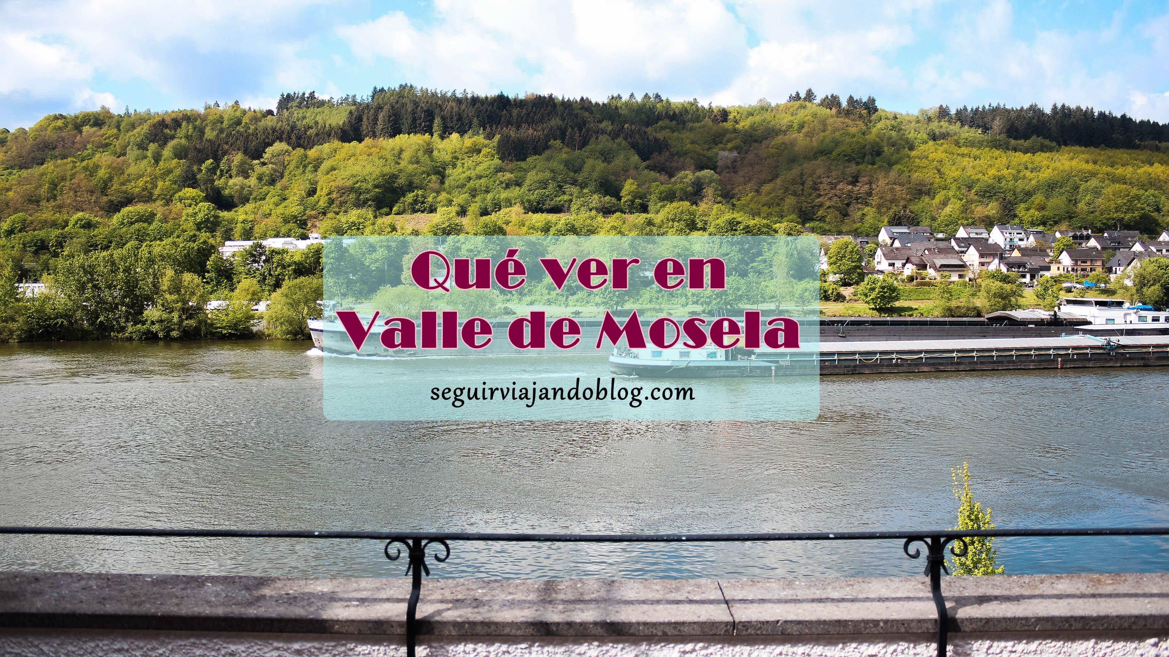 Qué ver en Valle de Mosela