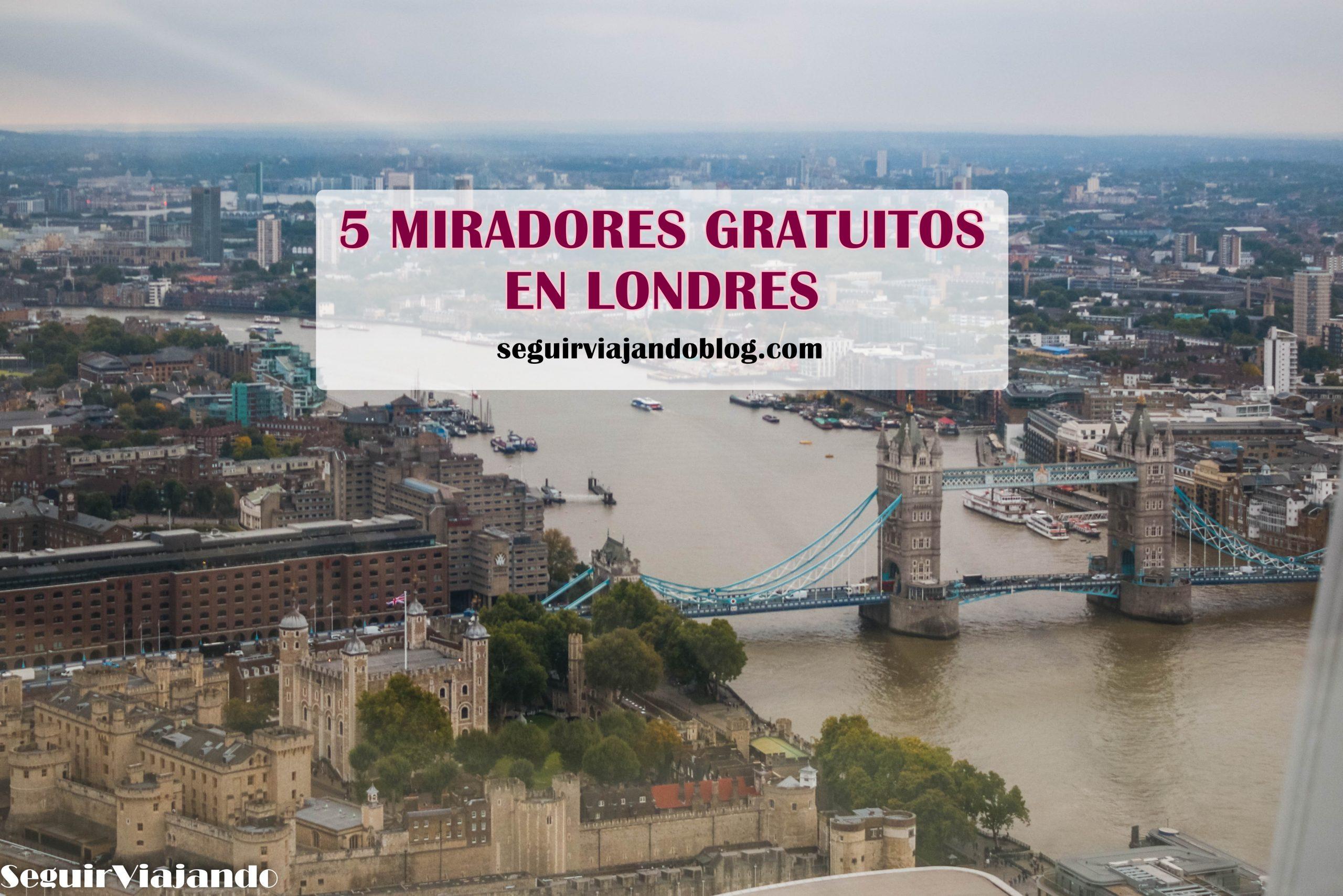 Miradores gratis de Londres - Seguir Viajando