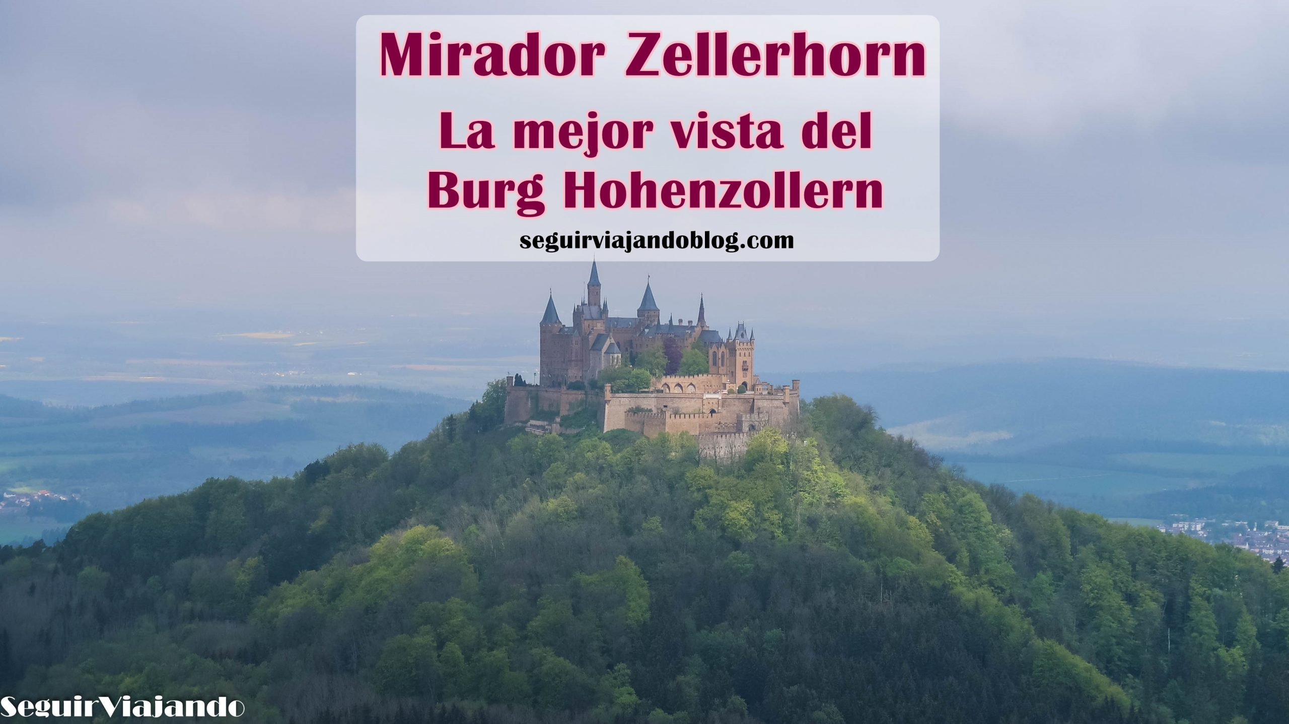 Mirador ZELLERHORN: la mejor vista del HOHENZOLLERN