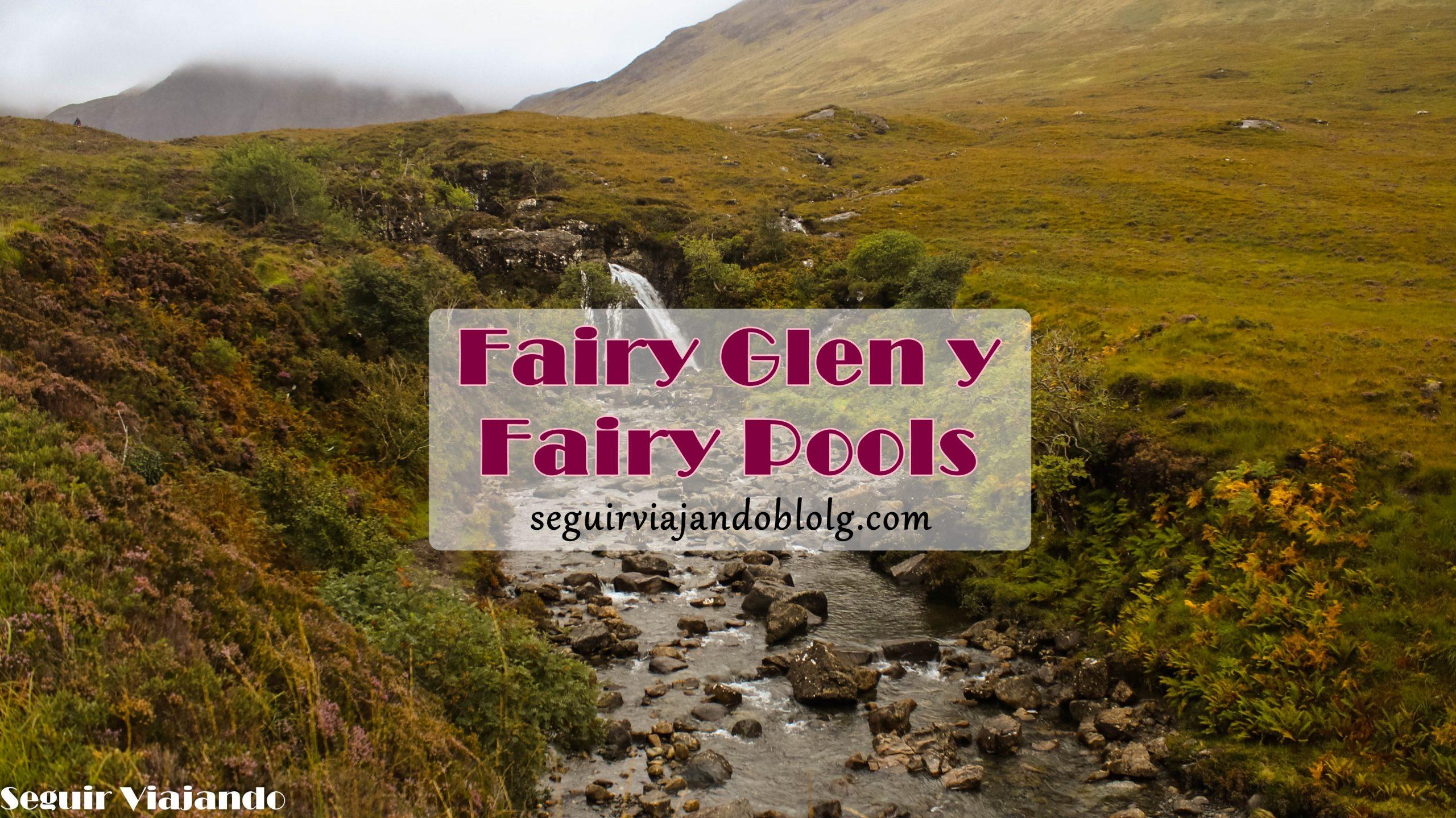Visitar Fairy Pools y Fairy Glen - Seguir Viajando