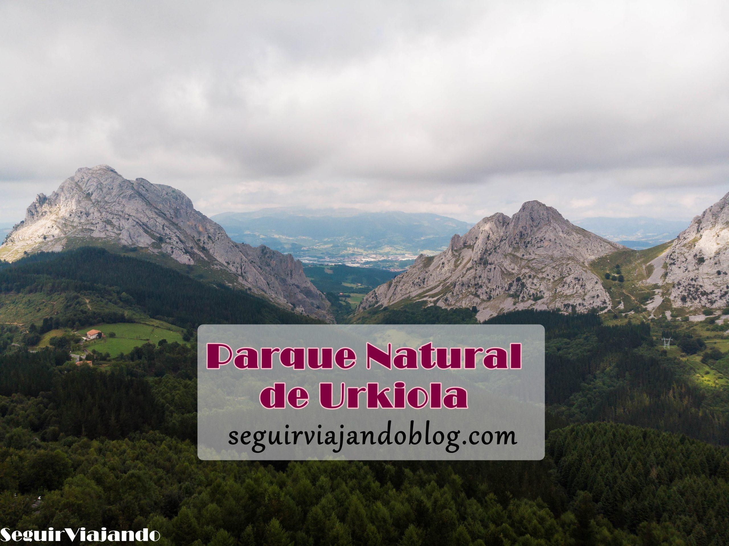 Parque Natural de Urkiola - Seguir Viajando