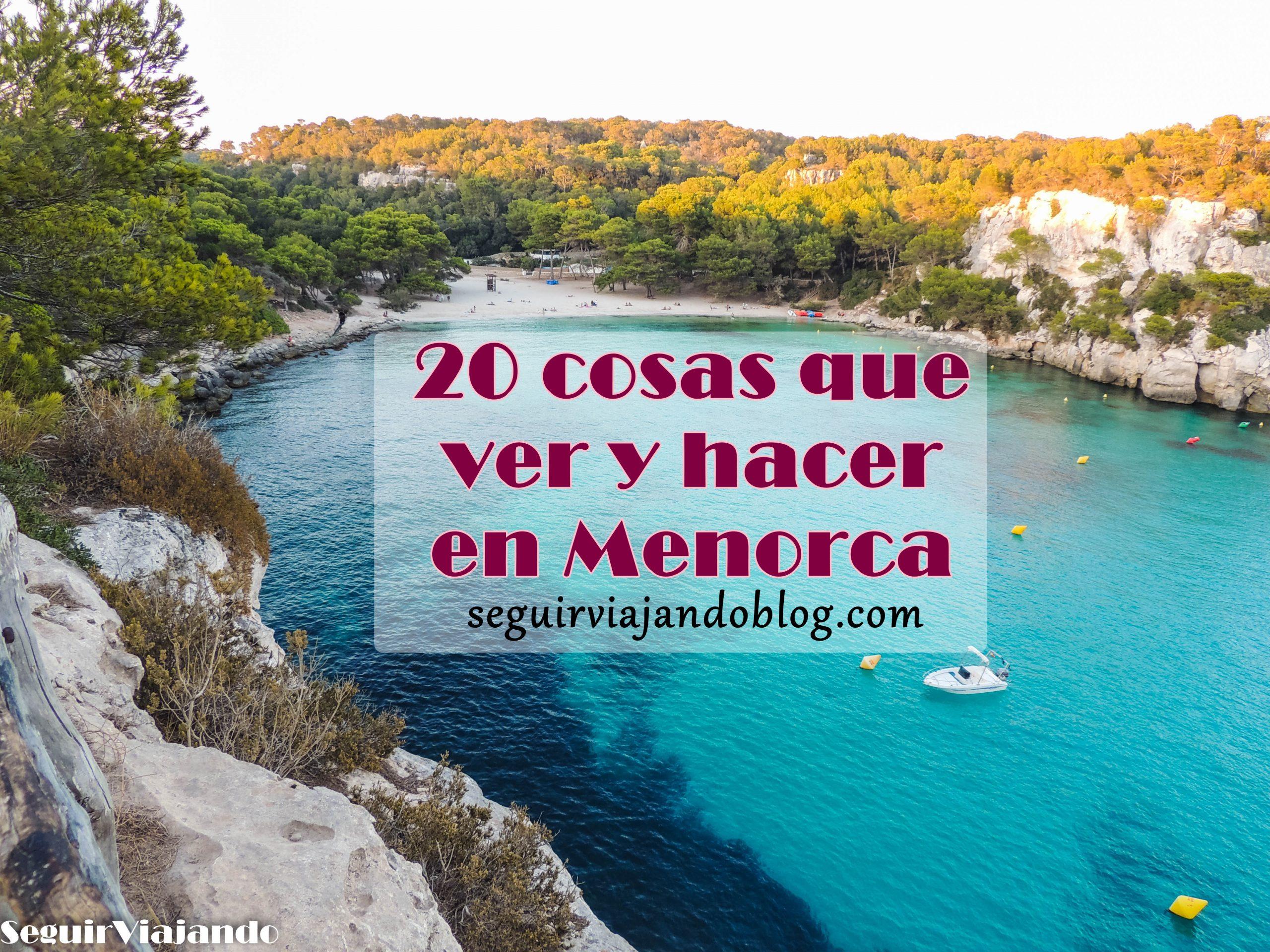 20 cosas que ver y que hacer en Menorca - Seguir Viajando