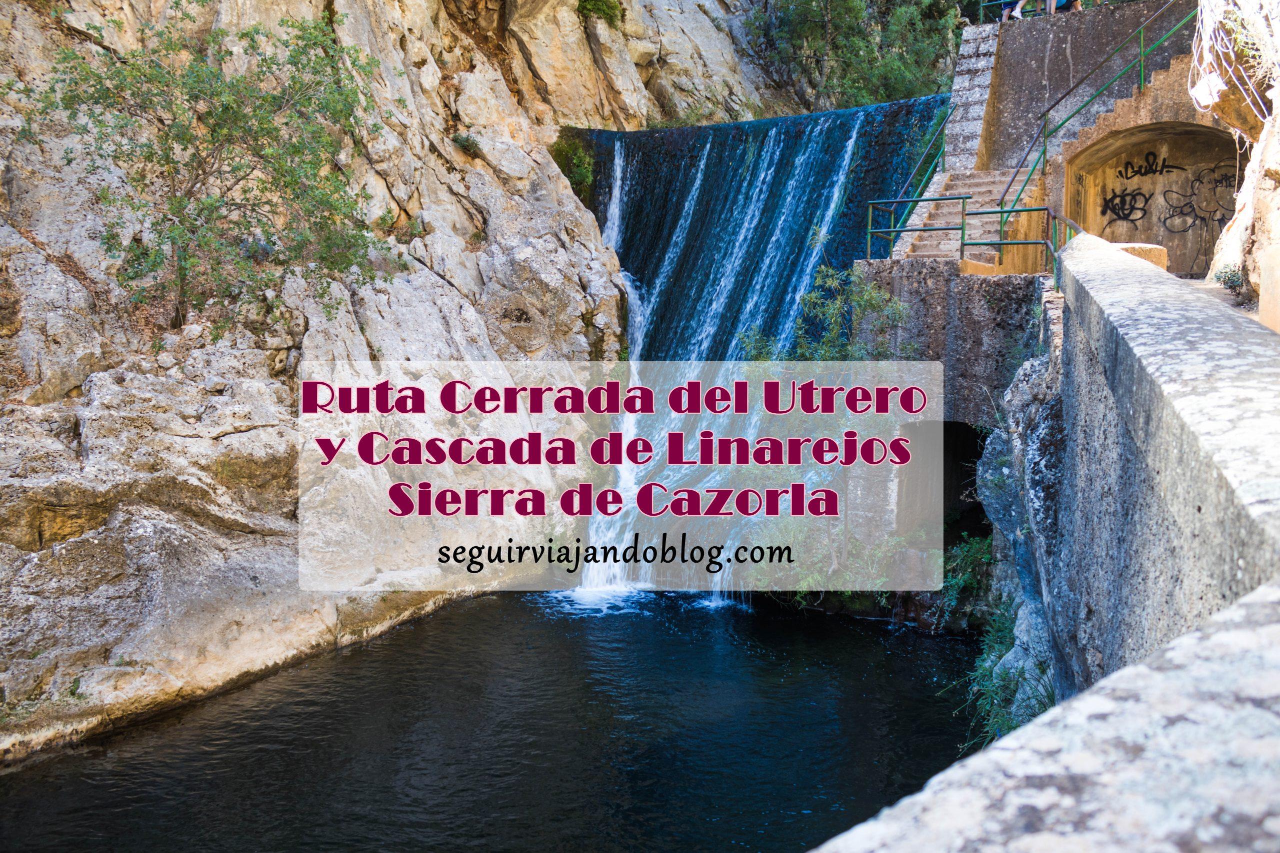 Cerrada del Utrero y Cascada de Linarejos - Seguir Viajando