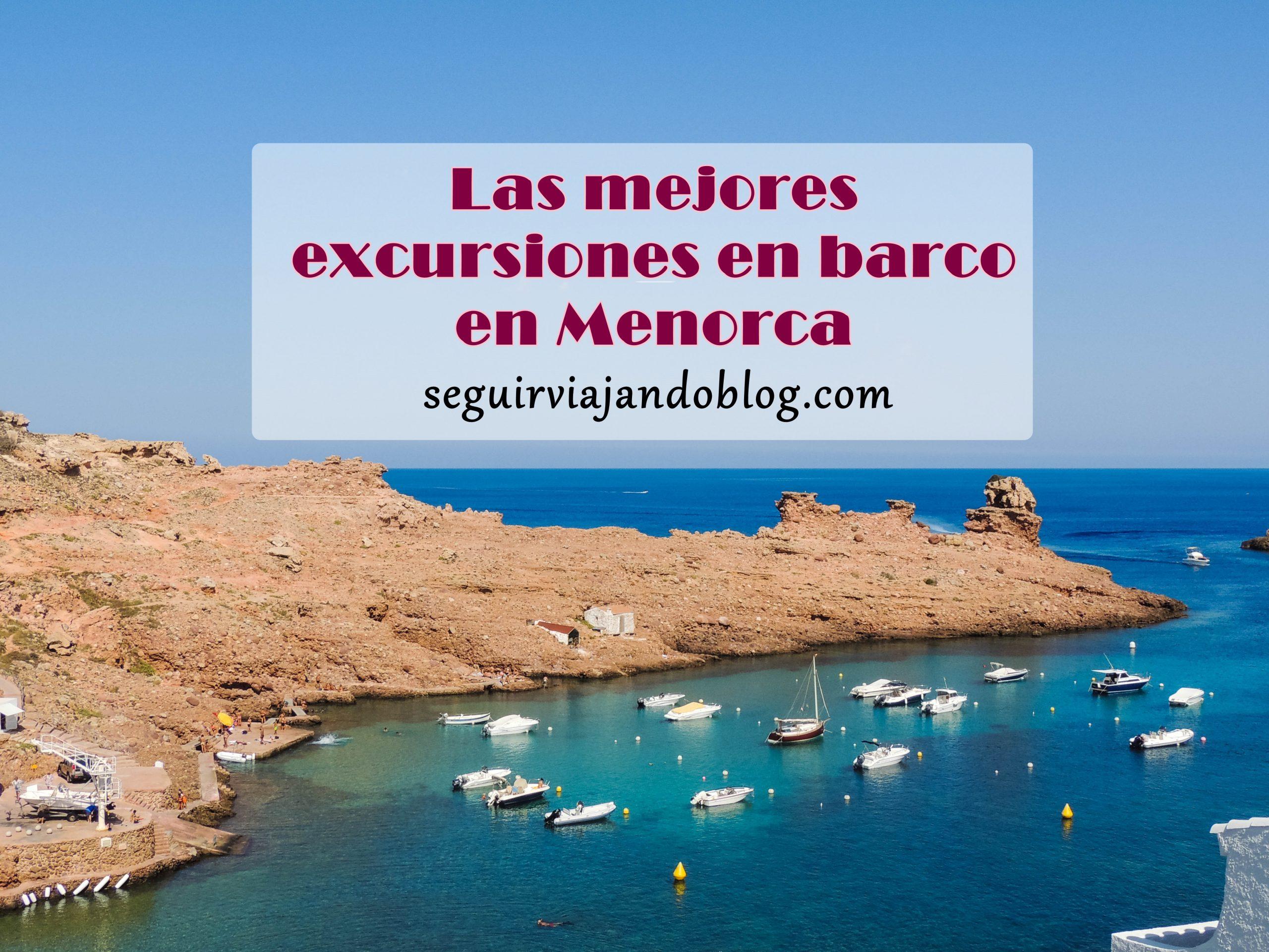 Excursiones en barco en Menorca - Seguir Viajando