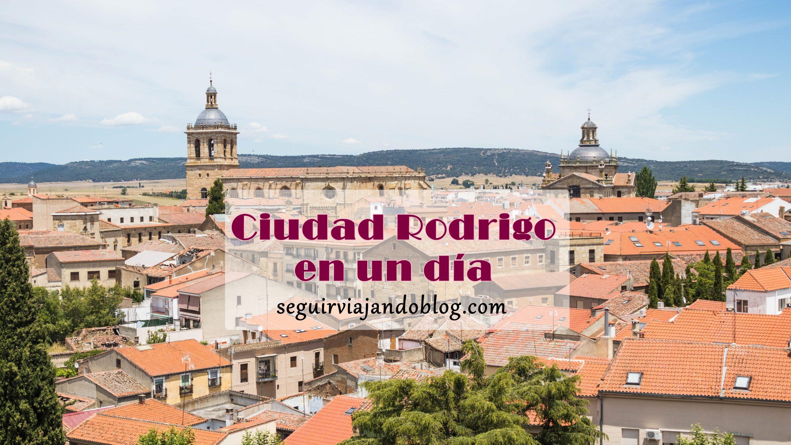 Qué ver en Ciudad Rodrigo - Seguir Viajando