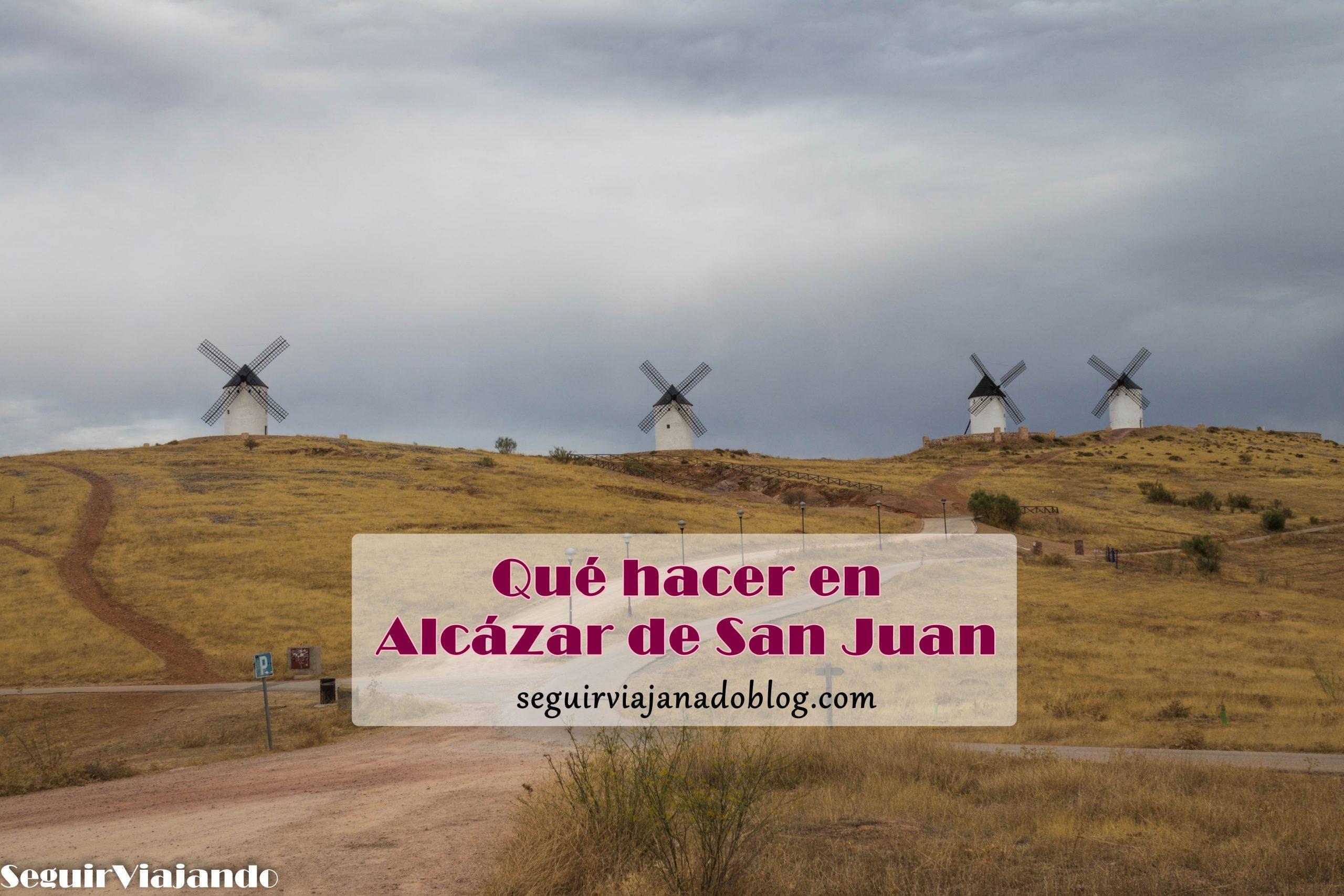 Qué hacer en Alcázar de San Juan - Seguir Viajando